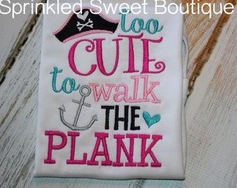 Too Cute To Walk The Plank Pirate Applique Shirt Arghh Embroidery Summer Shirt Tank Custom Monogram Disney