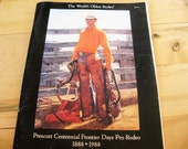 1988 Centennial Frontier Days Worlds Oldest Rodeo Program Plus supplement  Very good