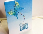 Hand made cards: Dream Big - Butterfly card - ombre blue - birthday card - congratulations card - hand stamped - Wcards