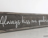 Always Kiss Me Goodnight Reclaimed Wood Sign Love Quote Wedding Gift Bridal Shower Home Decor
