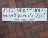 Joshua 24:15 - Christian Wall Art - As for Me and My House We will Serve The Lord - Bible Verse Wall Art - Rustic - Scripture - wooden Signs