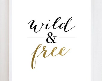 Wild & Free Script Quote | Wall Art Print Design