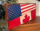 American and Canadian Flag Wooden Primitive Rustic Sign