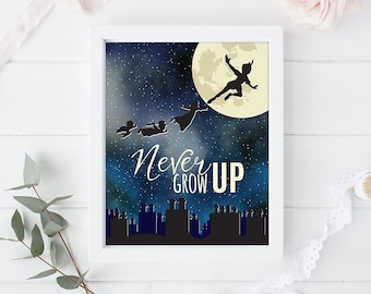 Peter Pan - Never Grow UP - Art Print Poster - 8 x 10 inch - Newerland - Instant Download