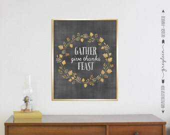 Thanksgiving Holiday decor • Chalkboard floral wreath • Instant Download • Gather Give Thanks Feast • printable file