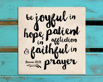 Scripture wall art, Joy, Bible verse art, Inspirational wall decor, Romans 12:12, Be joyful in hope, gift of encouragement