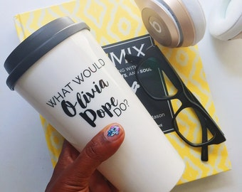 What Would Olivia Pope Do-Scandal- travel coffee mug - Mother's Day gift-gift