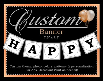 Custom Banner, Printable Party Decorations, Personalized Custom Banner, ALL Coordinating Custom Designs Can Be Ordered From This Listing