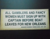 Vintage Warning Sign Thick Paper Print Reproduction  New Orleans Gamblers Mississippi Riverboat 1879 Mardi Gras Party Decor Great Gag Gift