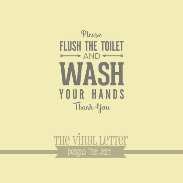Please Flush Toilet and Wash Your Hands Bathroom Vinyl Wall