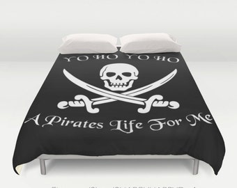 Pirates Life For Me Skull and Crossbones Art  / Duvet Comforter Cover Bedding Art  / 2nd ships FREE! / Sizes Full, Queen ( XL Twin) , & King