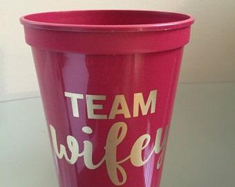 Team Wifey Stadium Cups