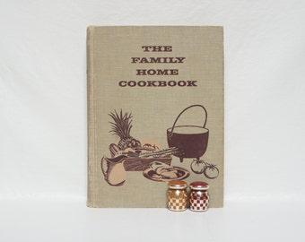 The FAMILY HOME COOKBOOK - Culinary Arts Institute - 1956 - So Retro