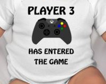 Player 3 Has Entered the Game baby bodysuit/gamer gift/gamer/gamer baby gift design customizable - gamer baby - gamer dad - gamer baby gift