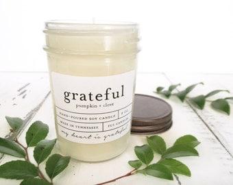 8 oz GRATEFUL (pumpkin + clove) hand poured soy wax jar candle