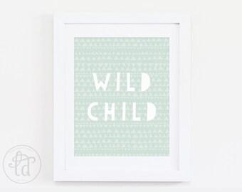 Wild Child Nursery Print - Mint - Digital Print - INSTANT DOWNLOAD