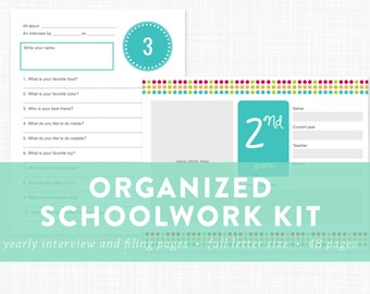 Organized Schoolwork Kit - Kids Yearly Interview - Children's Schoolwork Filing Pages - INSTANT DOWNLOAD