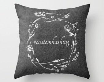 Custom Hashtag Throw Pillow, hashtag pillow, personalized pillow, custom throw pillow, wedding pillow, wedding hashtag
