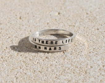 David Bowie Lyric Ring, 'Is there life on Mars' Sterling Silver, 925, handmade. -Adjustable