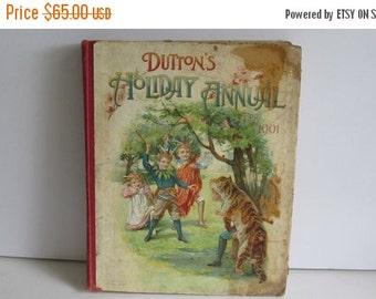SALE 1901 Antique Duttons Holiday Annual Book G Manuel Fenn L T Mead Antique Childrens book Rare Antique Book 1st Edition Book