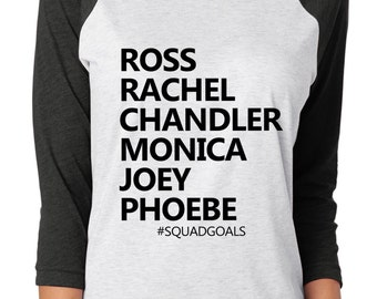 Friends squad goals shirt