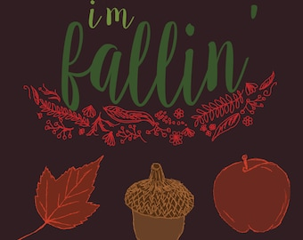 I'm Fallin' Print Design Poster Typography Illustration Autumn Fall Leaves