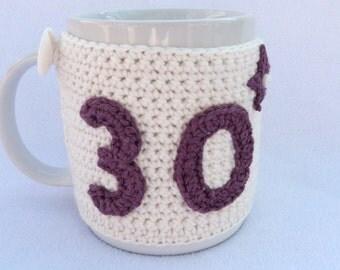 Crochet mug cozy 30th Birthday gift.