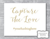 "INSTANT DOWNLOAD - Capture the Love Instagram Sign 5x7"" or 8x10"" DIY Wedding Signage Printable... Gold"