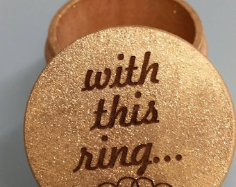 Personalized gold Ring Box, Engraved Box, Personalized Ring Box, Custom Wedding Box, Ring Bearer Box, Ring Pillow Alternative