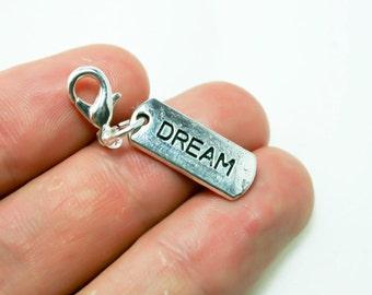 Dreamer Charm. Silver Dream Tag. Custom Keychain Charm. Dream Big Clip Charm. SCC382
