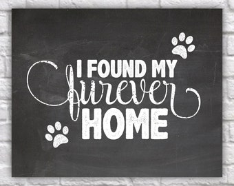 Printable Pet Adoption Sign - Printable Photo Prop - Furever Home Sign- Forever Home Sign - Pet Shelter Art - Printable Pet Rescue Sign