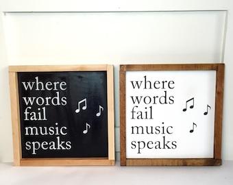 Where Words Fail Music Speaks Sign