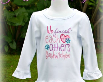 We Finish Each Others Sandwiches Monogrammed Girly Boutique Ruffle T Shirt
