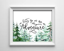 Buy One Get One Free - Art Print - Let's go on an adventure - Horizontal - Green Watercolor effect forest trees - Inspirational - SKU:891