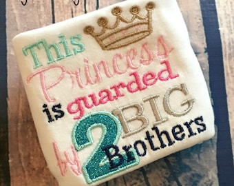 This Princess is Guarded by 2 Big Brothers Baby Girl Shirt Bodysuit