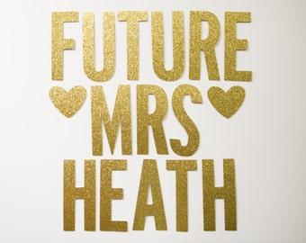 Custom Future Mrs. Glitter Banner : Bridal Shower / Bachelorette Party