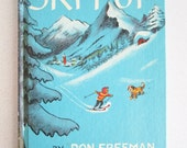 Ski Pup by Don Freeman Children's Hardcover Illustrated 1963