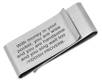 Custom Made Double Sided Brushed Stainless Steel Yiddish Proverb Money Clip