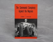The Communist Conspiracy Against the Negroes - Vintage Political Pamphlet Communist Propaganda Catholic Information Society Booklet Cold War