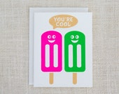 You're Cool Popsicle Card, Funny Card, Birthday Card, Thinking of You Card, Summer, Love Card, Popsicles, Friend Card, Neon, Gold