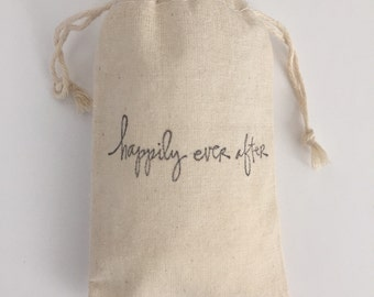 Happily Ever After Muslin Wedding Favor Bags, Set of 10 (3x5 shown)