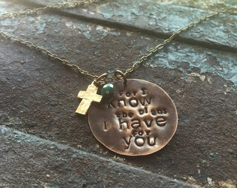 I know the plans I have for you Necklace