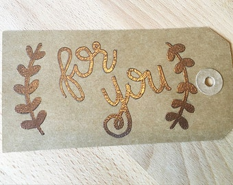 Hand Lettered Heat Embossed Custom Gift Tags - For You