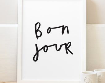 Bonjour Print - French Quote Print - Typography Print