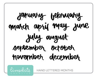 Handwritten Months of the Year Word Art. Black, White and Black Watercolor.