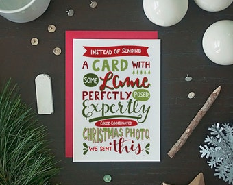 Funny Christmas Card - Funny Holiday Card - Instead Of A Christmas Photo Card - Funny Christmas Photo Card