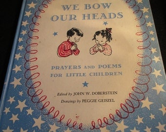 "1949 Prayer and Poems for Little Children Book - ""We Bow our Heads"" -  Estate find!"