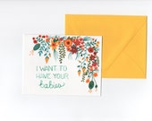 I Want to Have Your Babies // Greeting card // Blank Inside // Floral