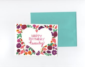 Happy Birthday Beauty // Greeting card // Blank Inside // Floral