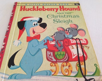 Huckleberry Hound and the Christmas Sleigh Golden Book 1960